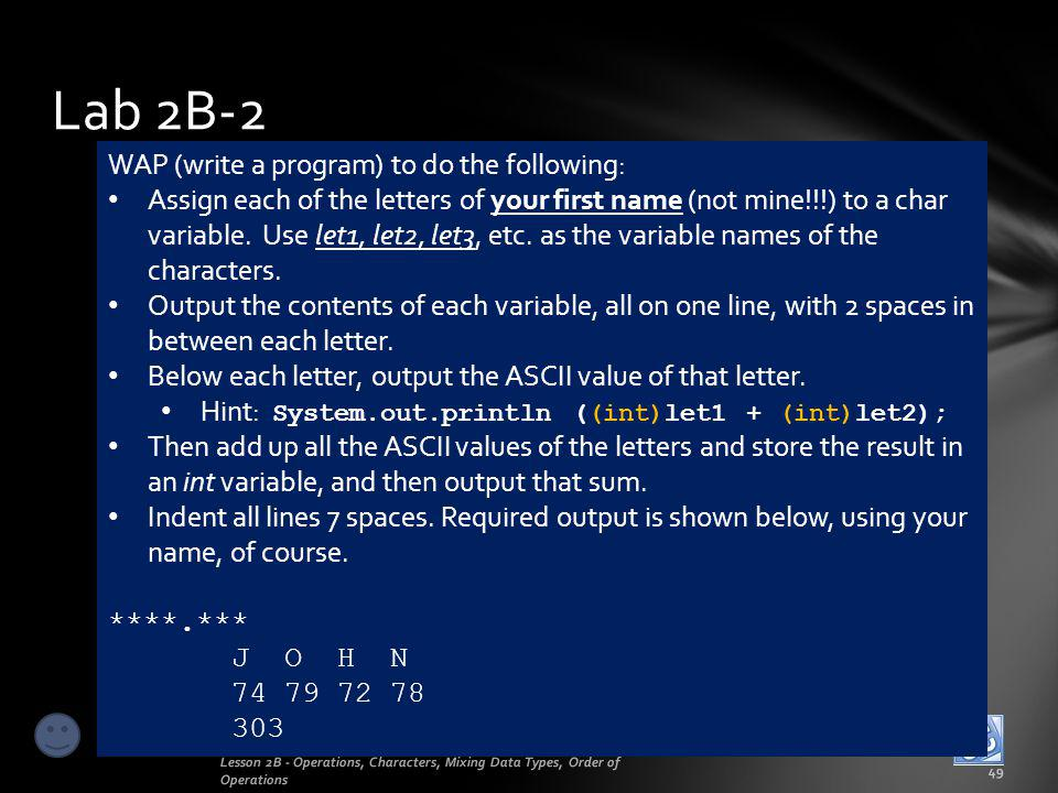 Lab 2B-2 WAP (write a program) to do the following: