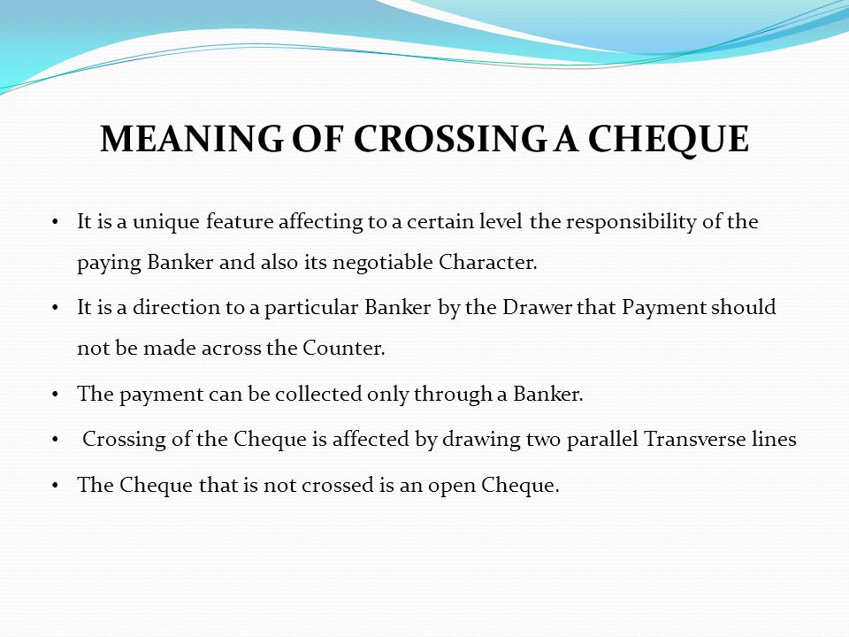 MEANING OF CROSSING A CHEQUE