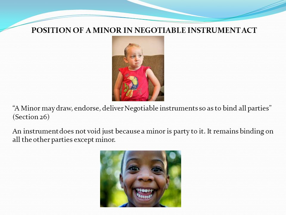 POSITION OF A MINOR IN NEGOTIABLE INSTRUMENT ACT