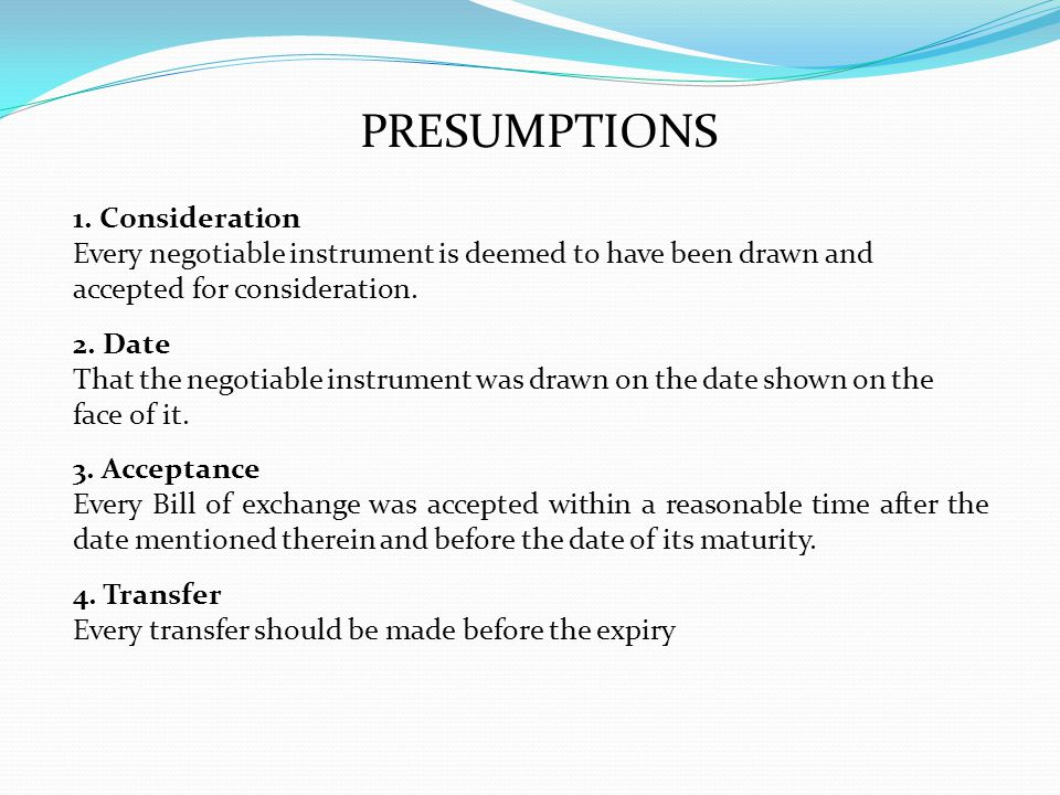PRESUMPTIONS 1. Consideration