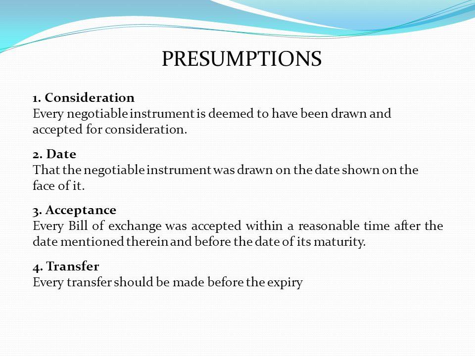 PRESUMPTIONS 1. Consideration