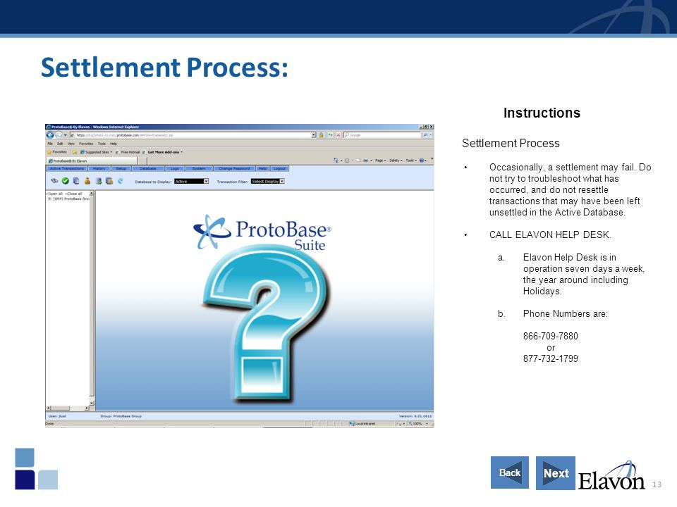 Settlement Process: Instructions Settlement Process Next