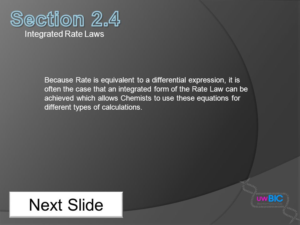 Section 2.4 Next Slide Integrated Rate Laws