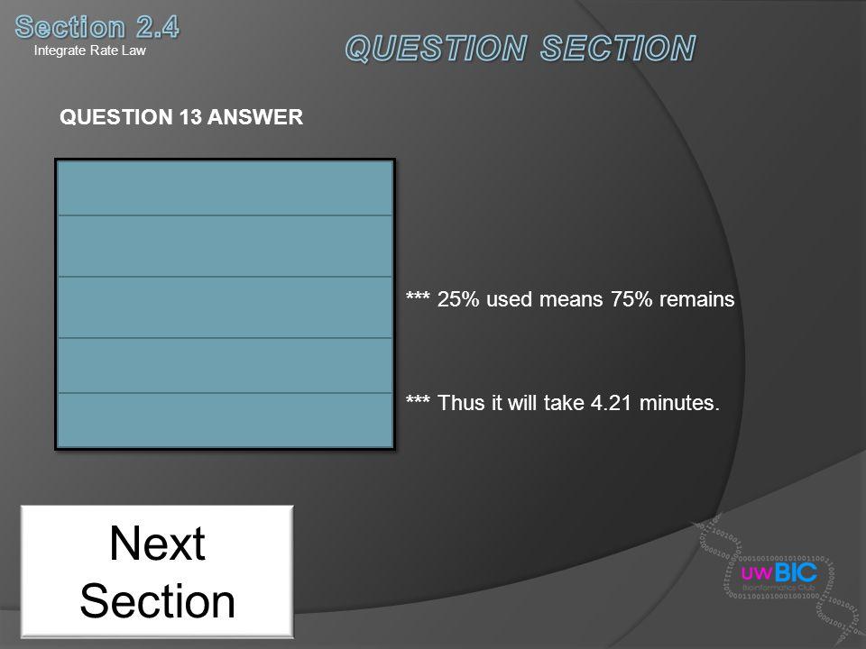 Next Section QUESTION SECTION Section 2.4 QUESTION 13 ANSWER