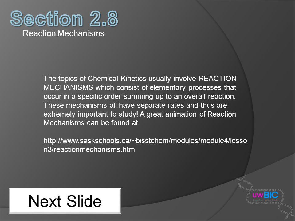 Section 2.8 Next Slide Reaction Mechanisms