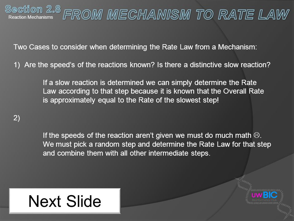 FROM MECHANISM TO RATE LAW