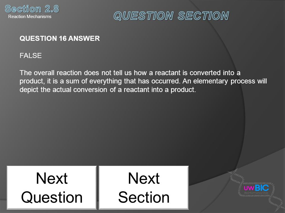 Next Question Next Section QUESTION SECTION Section 2.8