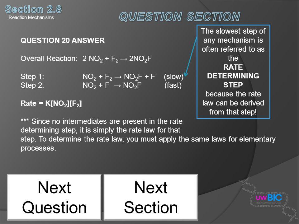 Next Question Next Section QUESTION SECTION Section 2.8