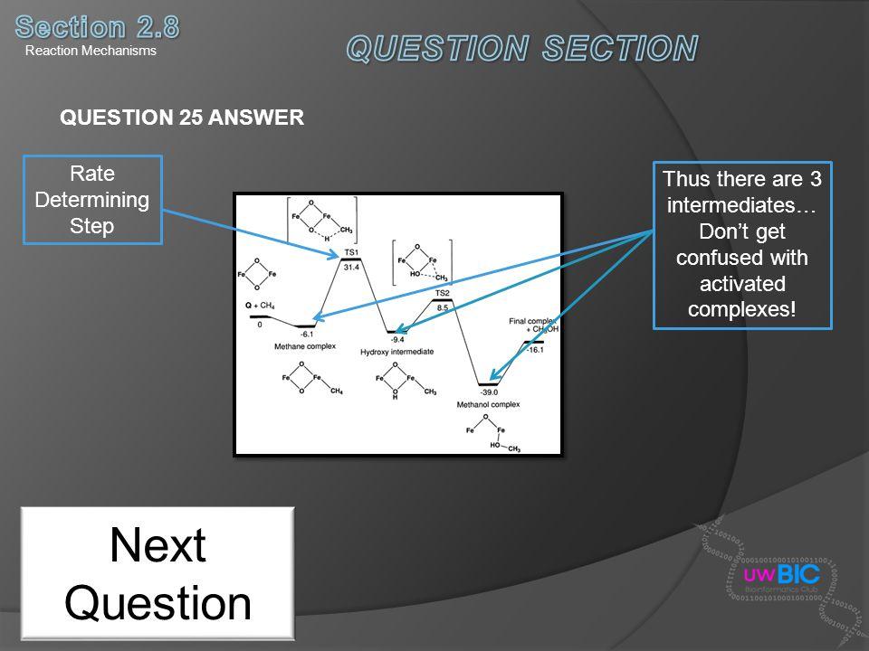 Next Question QUESTION SECTION Section 2.8 QUESTION 25 ANSWER