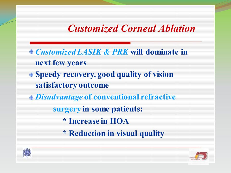 Customized LASIK & PRK will dominate in next few years