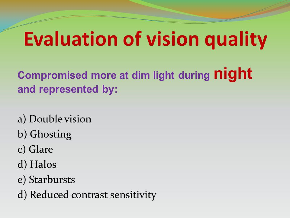 Evaluation of vision quality