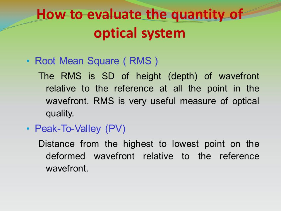 How to evaluate the quantity of optical system