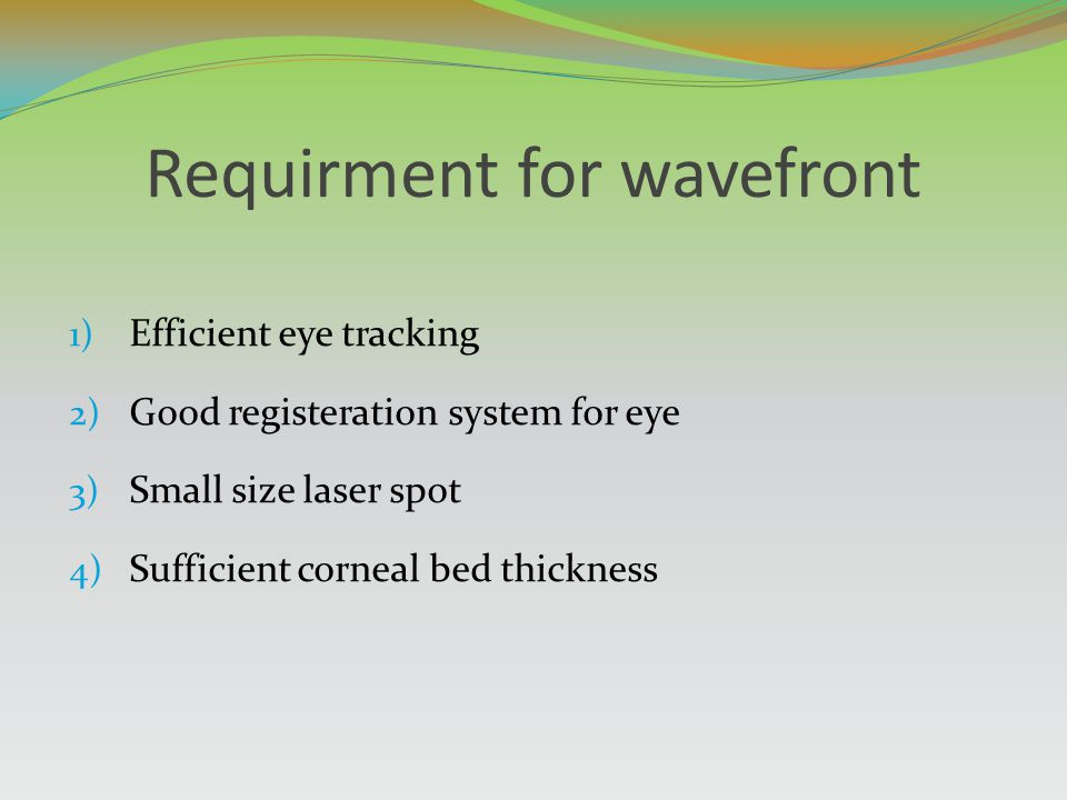 Requirment for wavefront