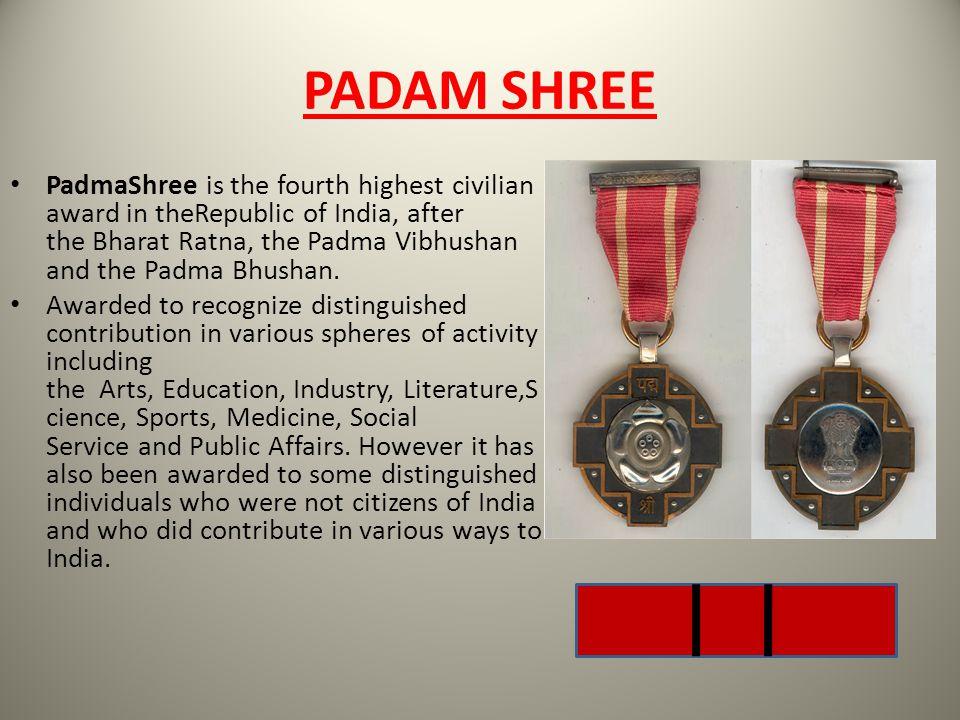 PADAM SHREE