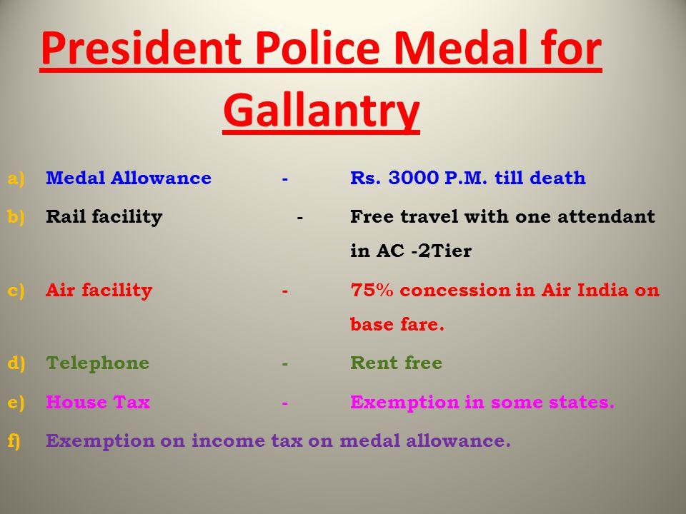 President Police Medal for Gallantry