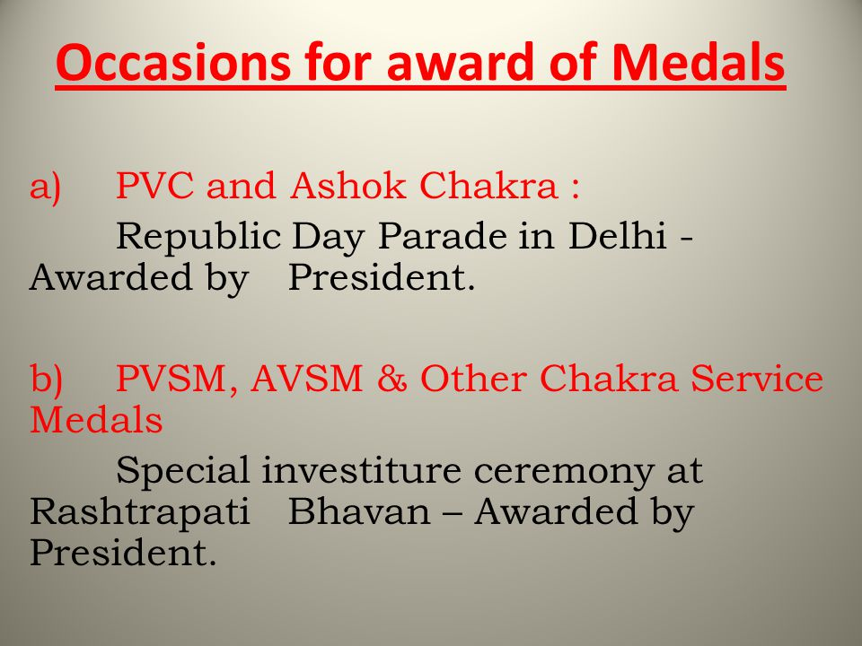 Occasions for award of Medals