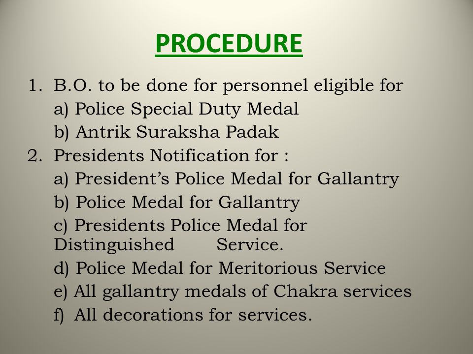 PROCEDURE 1. B.O. to be done for personnel eligible for