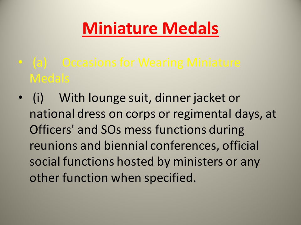 Miniature Medals (a) Occasions for Wearing Miniature Medals