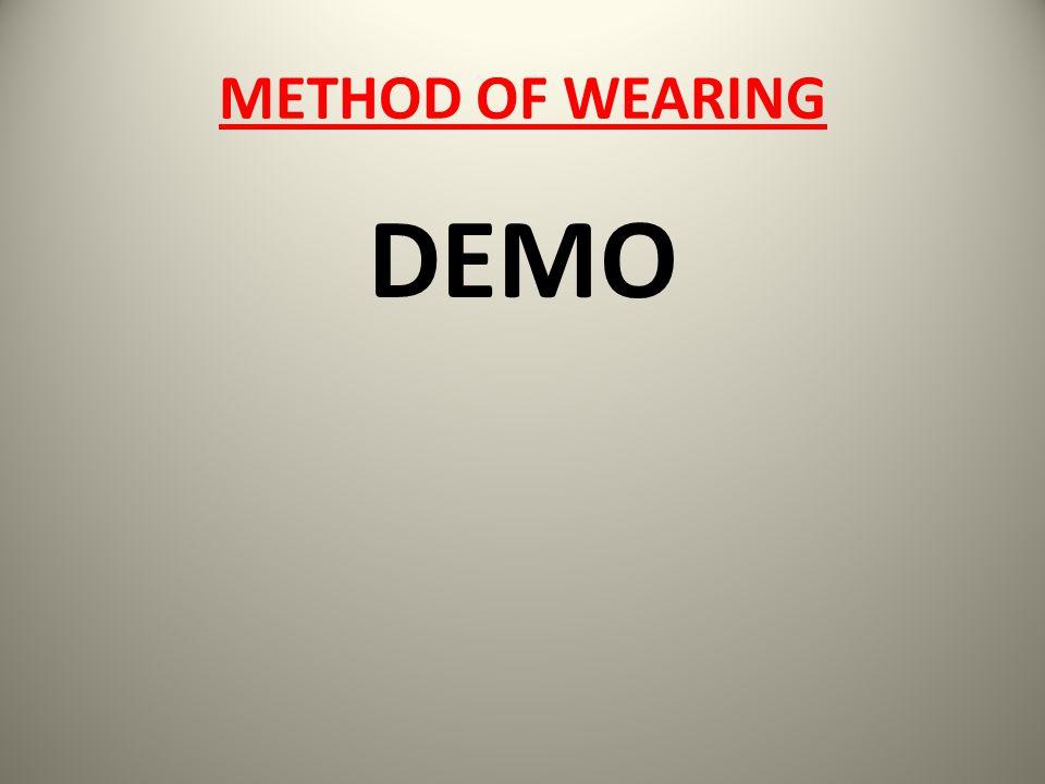 METHOD OF WEARING DEMO