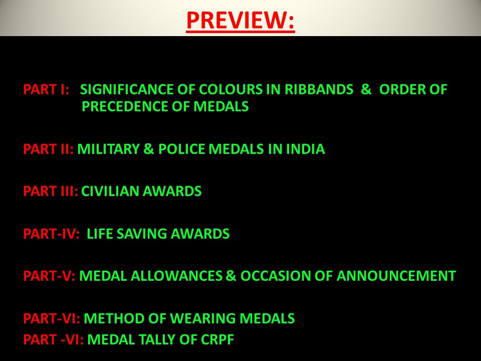 PREVIEW: PART I: SIGNIFICANCE OF COLOURS IN RIBBANDS & ORDER OF PRECEDENCE OF MEDALS.