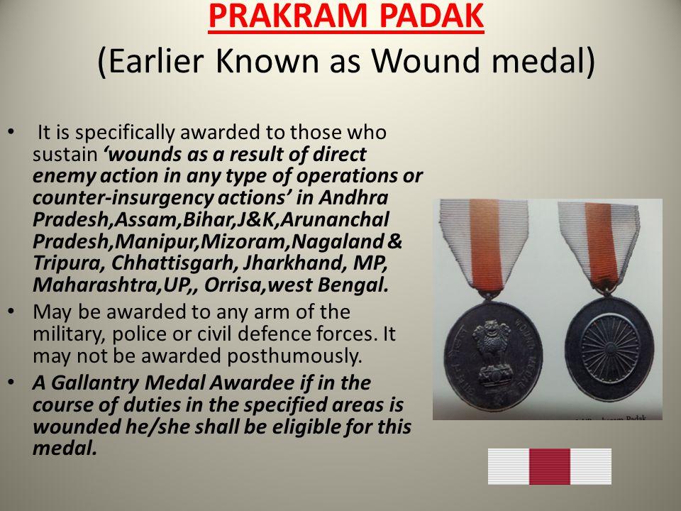 PRAKRAM PADAK (Earlier Known as Wound medal)