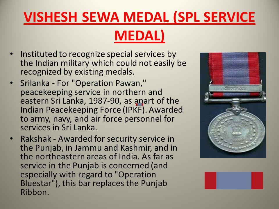 VISHESH SEWA MEDAL (SPL SERVICE MEDAL)