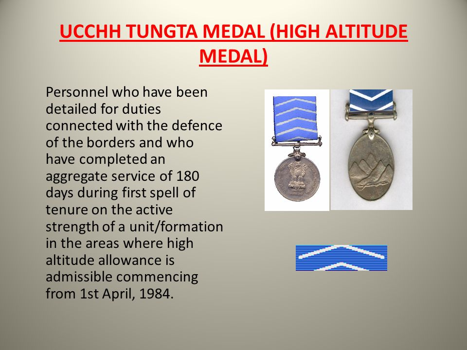UCCHH TUNGTA MEDAL (HIGH ALTITUDE MEDAL)