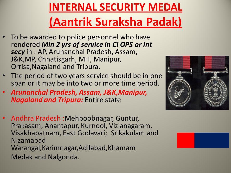 INTERNAL SECURITY MEDAL (Aantrik Suraksha Padak)