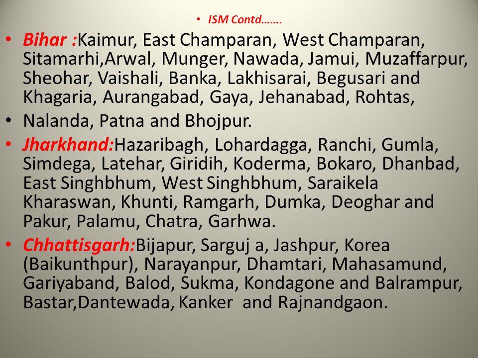 Nalanda, Patna and Bhojpur.