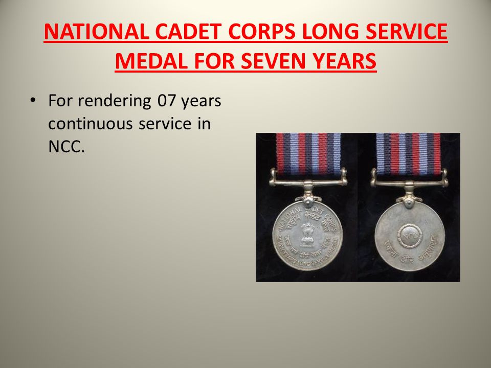 NATIONAL CADET CORPS LONG SERVICE MEDAL FOR SEVEN YEARS