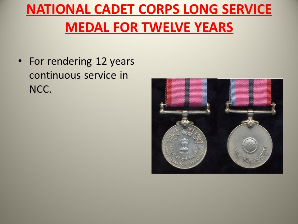 NATIONAL CADET CORPS LONG SERVICE MEDAL FOR TWELVE YEARS
