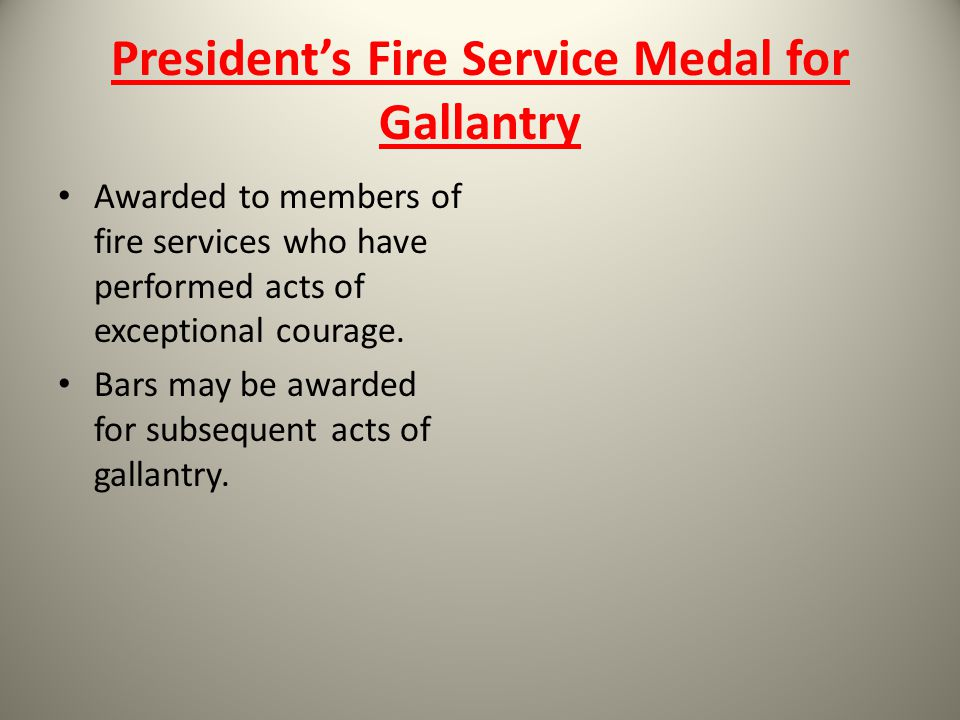 President's Fire Service Medal for Gallantry