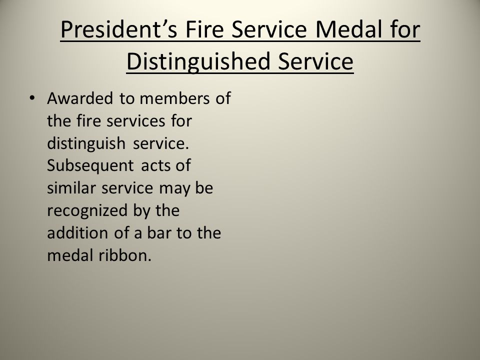 President's Fire Service Medal for Distinguished Service