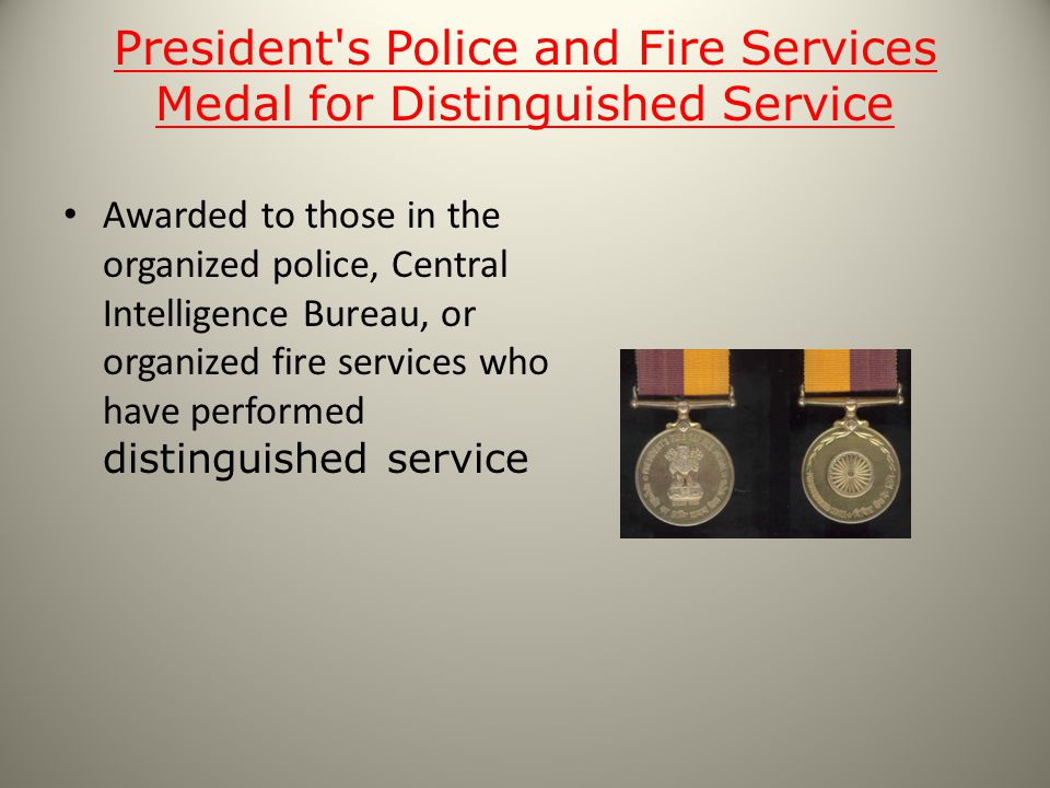 President s Police and Fire Services Medal for Distinguished Service