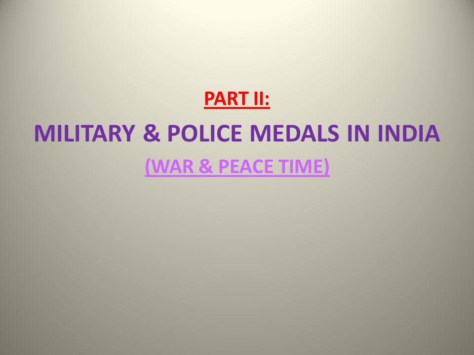 MILITARY & POLICE MEDALS IN INDIA
