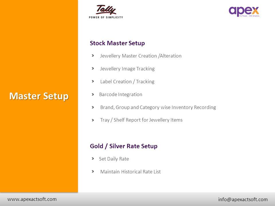 Master Setup Stock Master Setup + Gold / Silver Rate Setup +