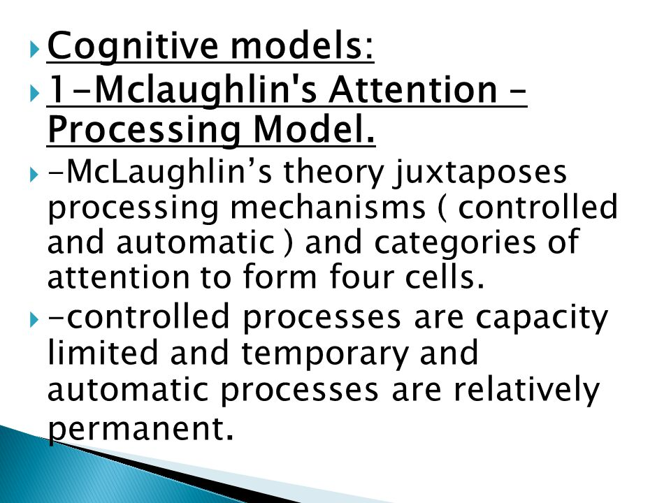1-Mclaughlin s Attention – Processing Model.