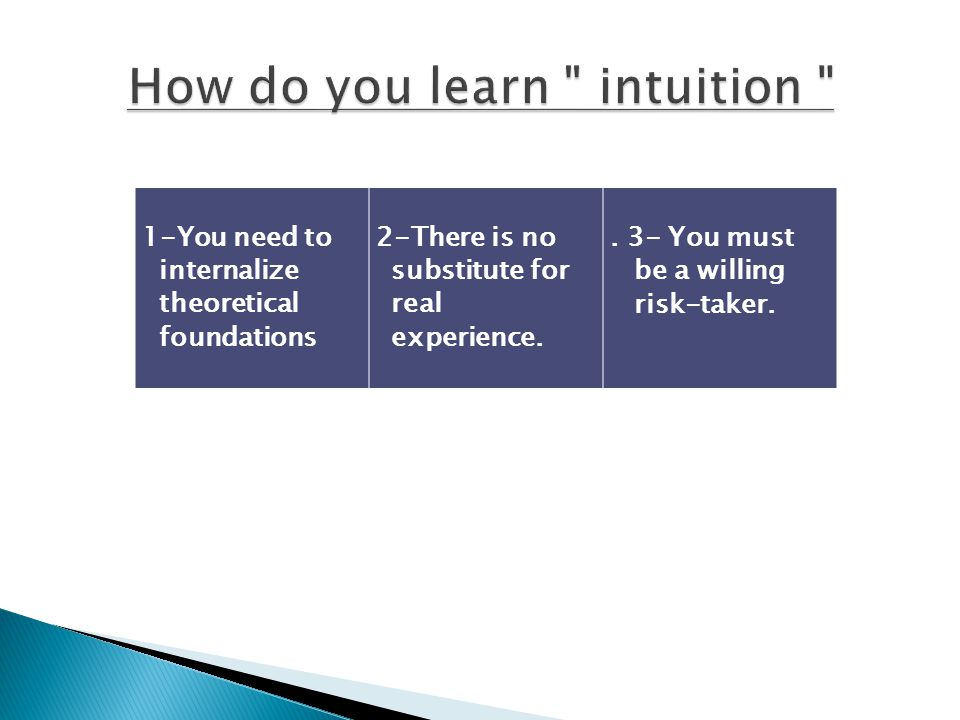 How do you learn intuition