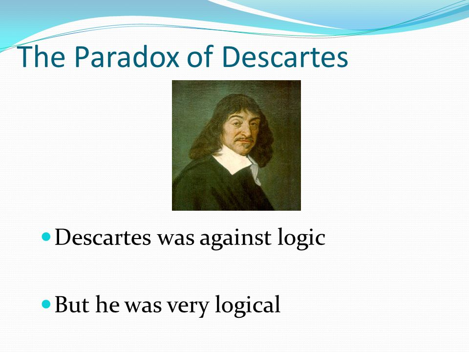 The Paradox of Descartes