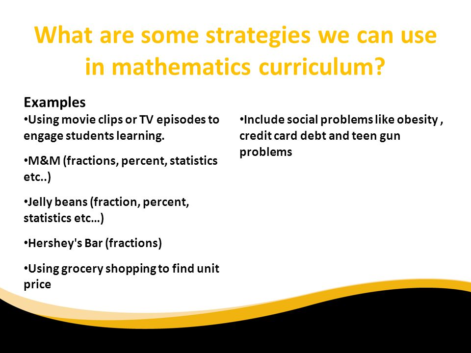 What are some strategies we can use in mathematics curriculum