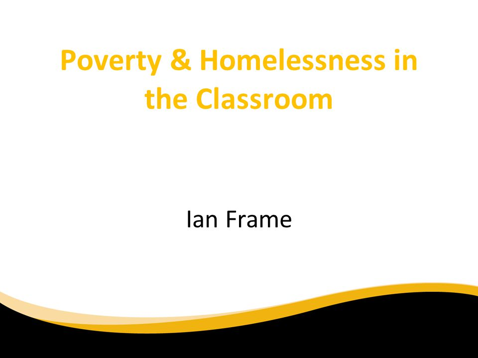 Poverty & Homelessness in the Classroom
