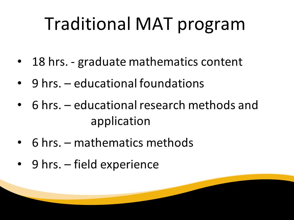 Traditional MAT program