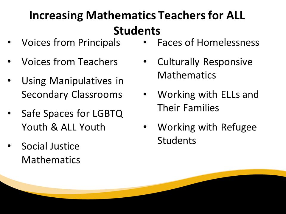 Increasing Mathematics Teachers for ALL Students