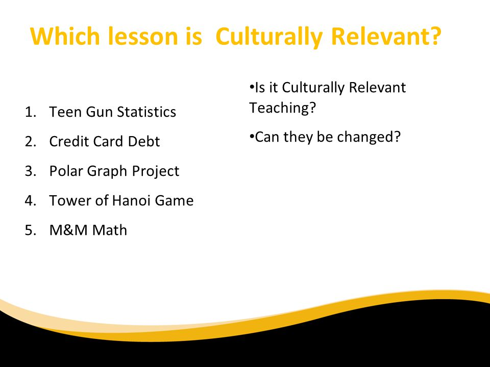 Which lesson is Culturally Relevant