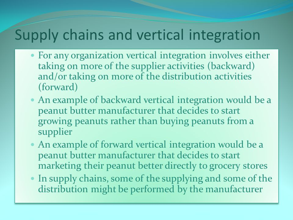 Supply chains and vertical integration