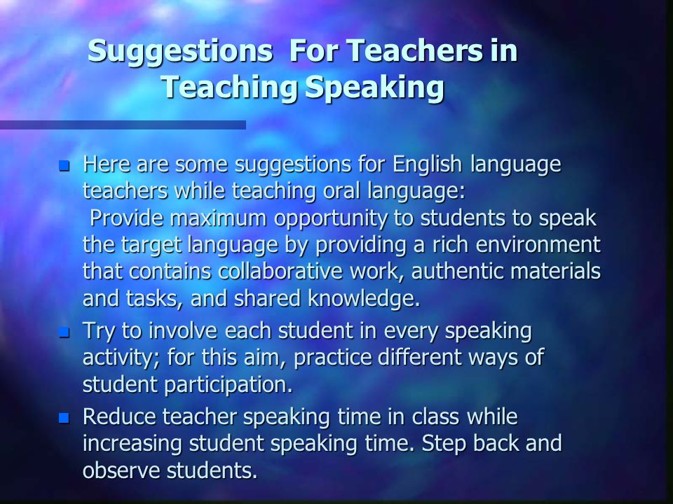 Suggestions For Teachers in Teaching Speaking