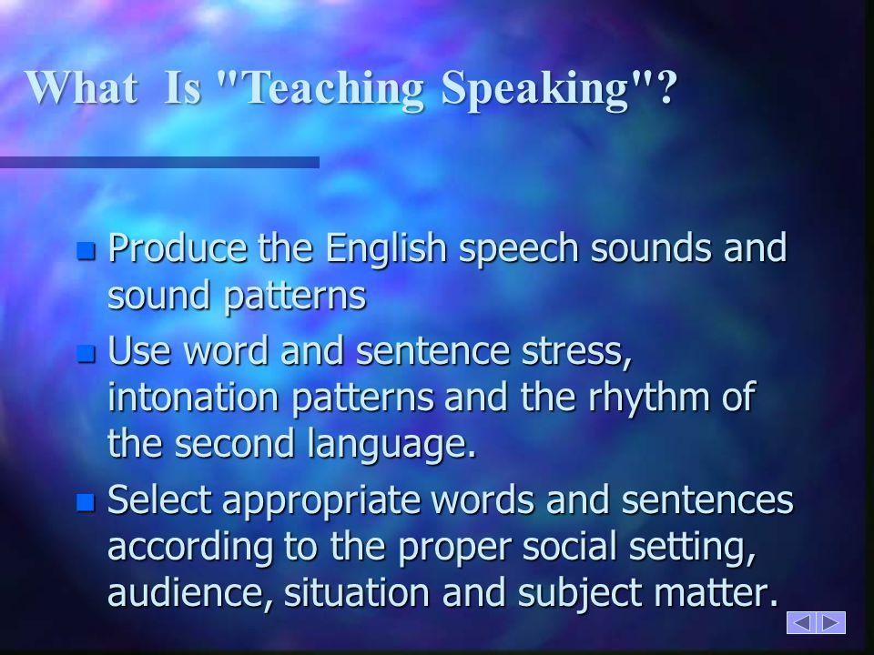 What Is Teaching Speaking
