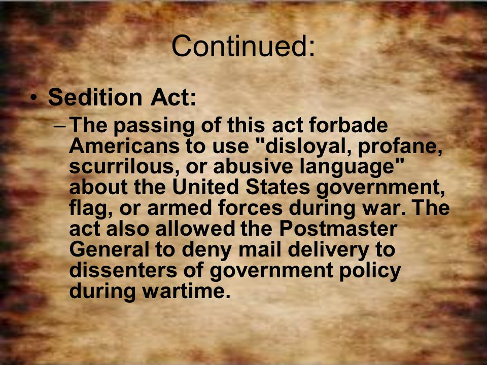 Continued: Sedition Act: