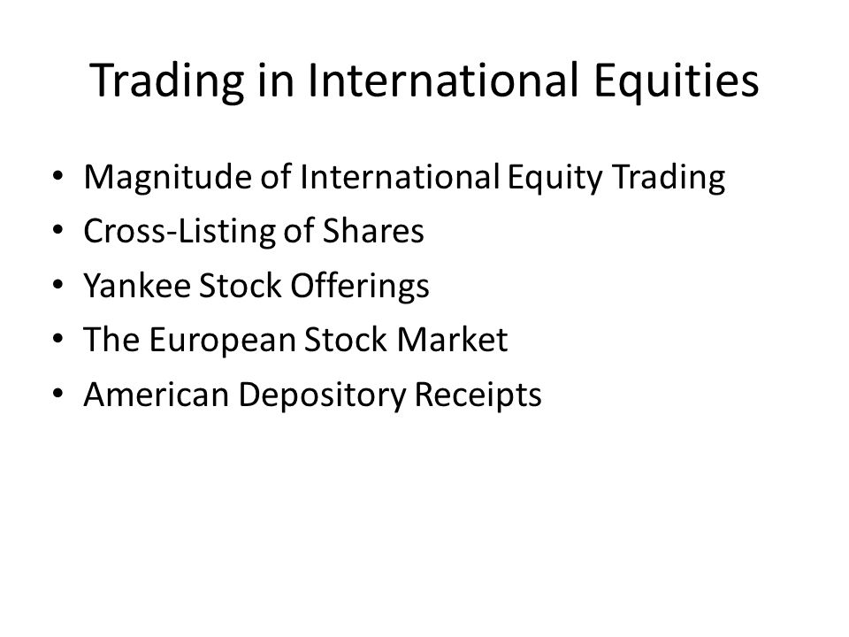 Trading in International Equities