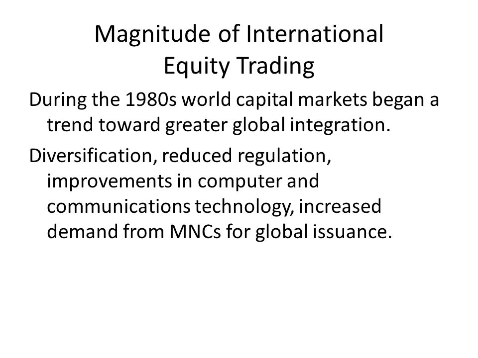 Magnitude of International Equity Trading